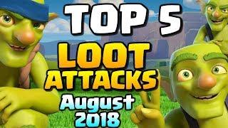 TOP 5 FARMING ATTACKS August 2018 | HUGE Loot Raids | Clash of Clans