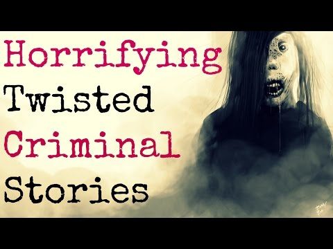 5 Disturbing Stories of TRULY EVIL Criminals