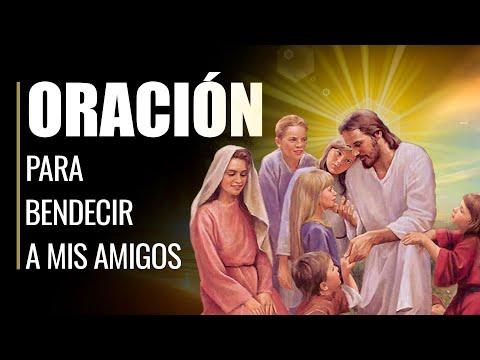 🙏 Oración para Pedir BENDICIÓN para los AMIGOS y que Siempre estén BIEN 🙏