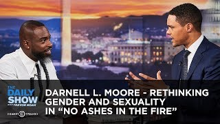 "Darnell L. Moore - Rethinking Gender and Sexuality in ""No Ashes in the Fire"" 