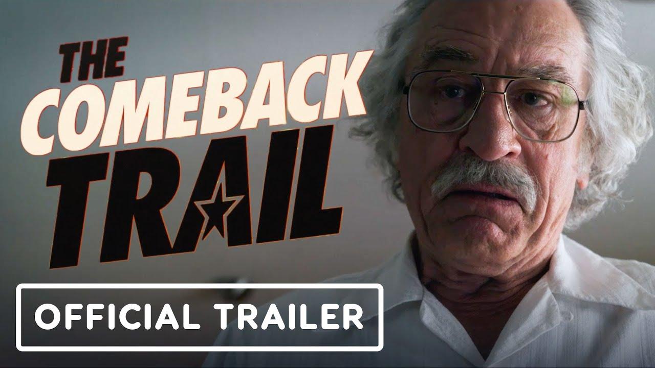 The Comeback Trail Official Trailer 2020 Robert De Niro Morgan Freeman Tommy Lee Jones Youtube
