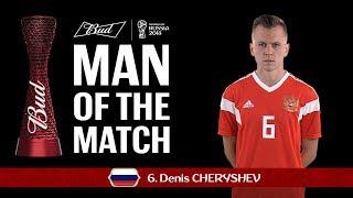 Denis CHERYSHEV - Man of the Match - MATCH 1