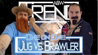 Willie Jug vs British Brawler (AOW Trend)