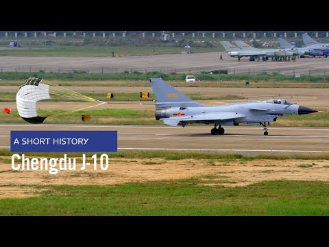 Chengdu J-10 - A Short History on the Chinese multirole jet