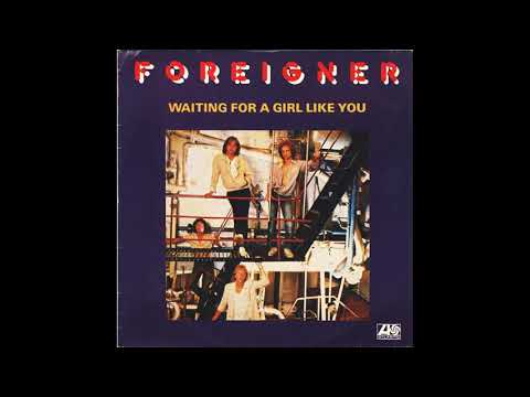 Foreigner - Waiting For A Girl Like You (1981 LP Version) HQ
