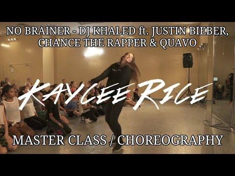 No Brainer - Dj Khaled Ft Justin Bieber, Chance The Rapper & Quavo | Kaycee Rice Choreography | XDF
