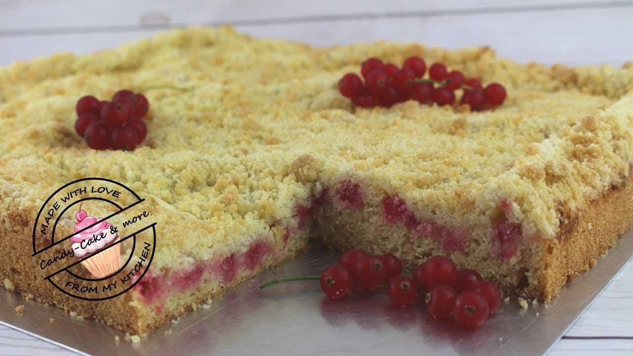 Johannisbeer Pudding Kuchen I Streuselkuchen Youtube