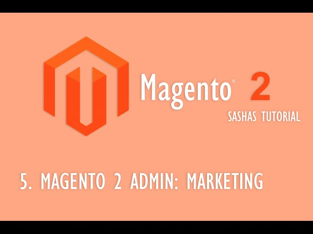 Magento 2 Admin: Marketing