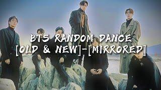 BTS RANDOM DANCE OLD  NEW MIRRORED
