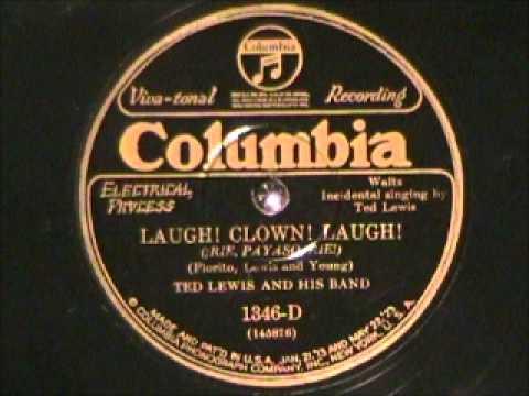 LAUGH, CLOWN, LAUGH by Ted Lewis 1928