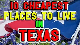 10 Cheapest towns to live in Texas
