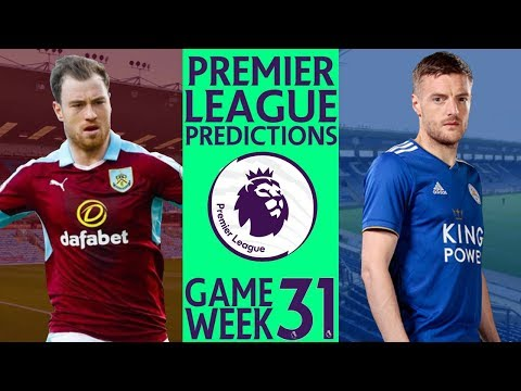 EPL Week 31 Premier League Score and Results Predictions 2018/19
