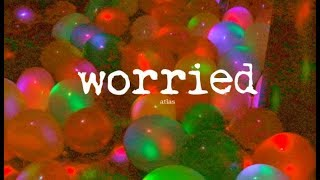 WORRIED (OFFICIAL MUSIC VIDEO)