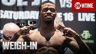 Spence vs. Ocampo: Weigh-In | SHOWTIME CHAMPIONSHIP BOXING
