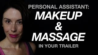 ASMR Personal Assistant Role Play: Makeup, Massage, and Pers...