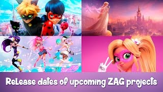 Release dates of new ZAG projects Miraculous Ladybug 2 and 3, Pixiegirl, Melody, Superstar and other