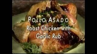 Daisy Cooks - Pollo Asado with Wet Adobo, Pollo Villaroy, Cata…