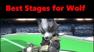 Best Stages for Wolf