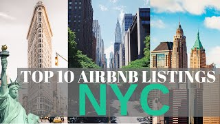 TOP 10 NYC Airbnb listings for EVERY budget (2019). New York City short term rentals countdown.