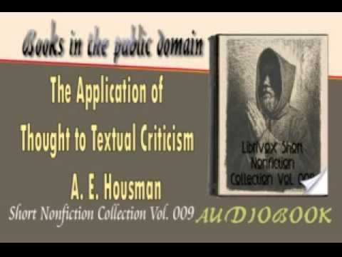 The Application of Thought to Textual Criticism A. E. Housman Audiobook