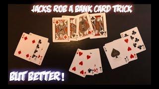 """Jacks Rob A Bank"" Card Trick: ADVANCED VERSION! Performance And Tutorial!"