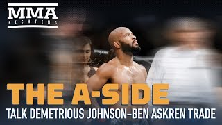 Potential Demetrious Johnson For Ben Askren Trade Reaction From The A-Side - MMA Fighting