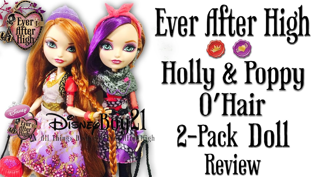 Ever After High Holly O'Hair and Poppy O'Hair 2 Pack Doll Review .