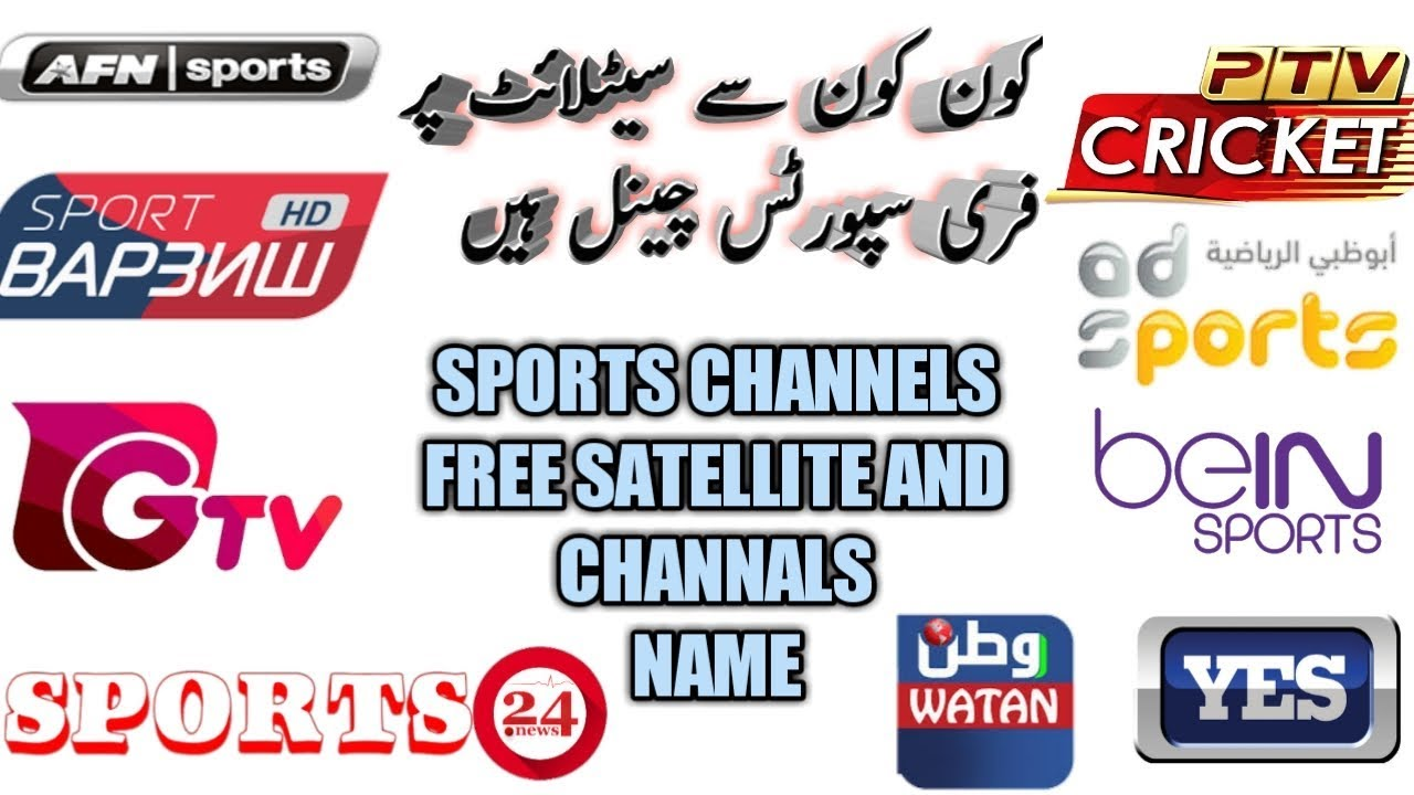 FREE SPORTS CHANNELS LIST All Satellite urdu/Hindi