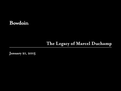 The Legacy of Marcel Duchamp