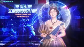 The Stellar Scarborough Fair [Civilization VI England Space FM Theme Mix]