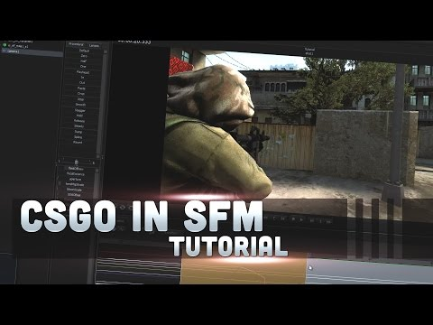 Animate CSGO In Source Filmmaker [2016] TUTORIAL!