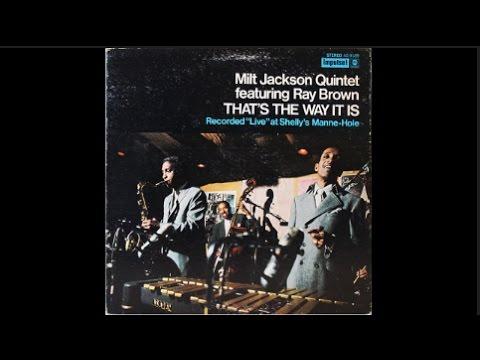 Milt Jackson Quintet featuring Ray Brown - Wheelin' And Dealin'