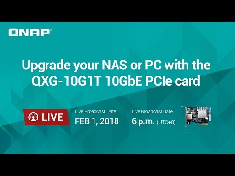 Upgrade your NAS or PC with the QXG-10G1T 10GbE PCIe card