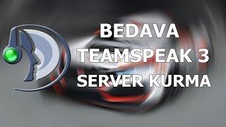 HerŞeyi Değişebilen Ücretsiz TeamSpeak3 Server Kurma 2018