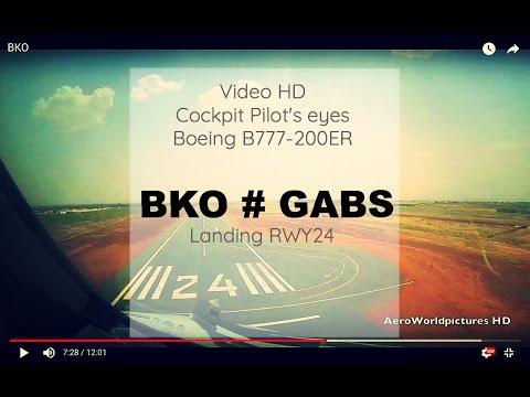 Cockpit | Landing ✈ BAMAKO ( BKO / GABS ) Mali  ✈ B772 - RWY24  [HD]