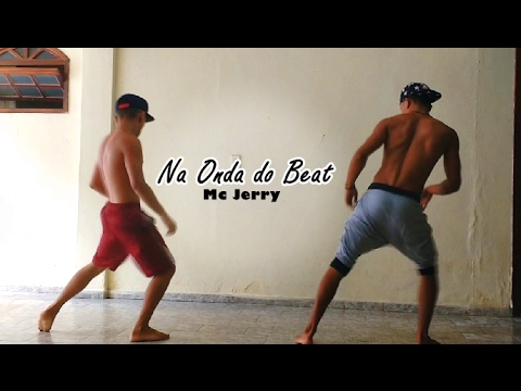 MC Jerry - Na Onda do Beat (coreografia)- Lucas Costa Part. Gabriel Maison