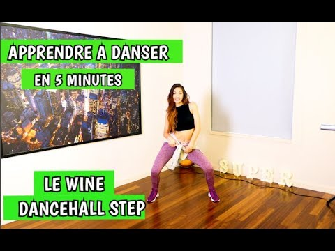 APPRENDRE A DANSER LE DANCEHALL / HOW TO WINE en 5 minutes