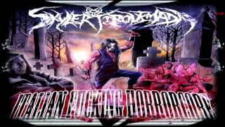 Skyler Torquemada - Slaughtered Vomit Dolls [ Feat Butchers Harem& JollyKlown  ]