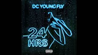 DC Young Fly - 24 Hrs (Clean)