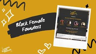 Coding Black Females Presents: Black Female Founders