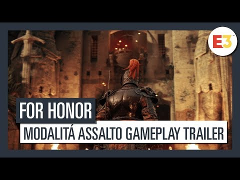 For Honor | Modalità Assalto Gameplay Trailer | E3 2018