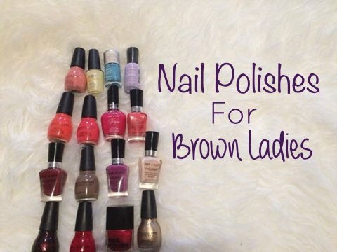 Nail Polishes For Brown Medium Olive Tan Skin Ladies Juidhar Youtube