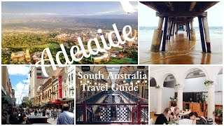 Travel Guide || Adelaide, South Australia