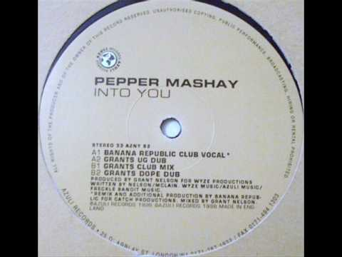Pepper Mashay - Into You (Grant Nelson Mixes)