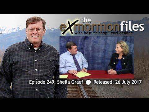 Ex Mormon Files - 249 - Sheila Graef