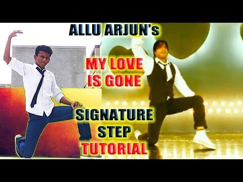 Allu Arjun -  My Love is Gone || Signature Step Tutorial || Nishant Nair