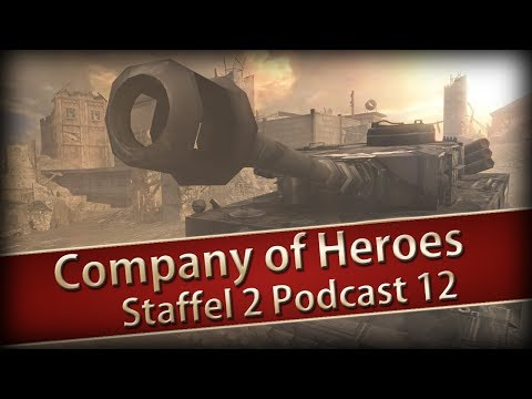 Company of Heroes 1 Staffel 02 Podcast Nr 12 - Blut und Boden