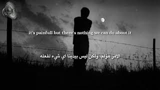 My World Is Falling Apart كلام حزين جدا عن الخذلان مترجم للعربية Youtube