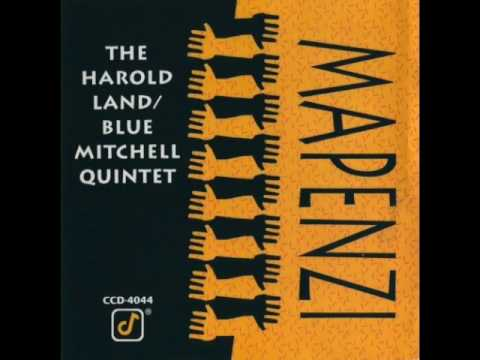 "Harold Land, Blue Mitchell Quintet — ""Mapenzi"" [Full Album] 1990"