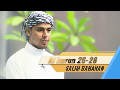 Salim Bahanan - Surat Al Imron Ayat 26-28